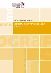 EPISTEMOLOGÍA Y METODOLOGÍA JURÍDICA