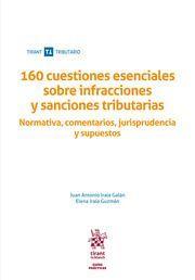 160 CUESTIONES ESENCIALES SOBRE INFRACCIONES Y SANCIONES TRIBUTARIAS