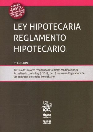 LEY HIPOTECARIA REGLAMENTO HIPOTECARIO.