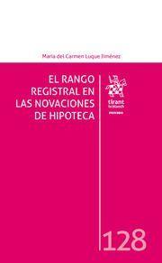 EL RANGO REGISTRAL EN LAS NOVACIONES DE HIPOTECA