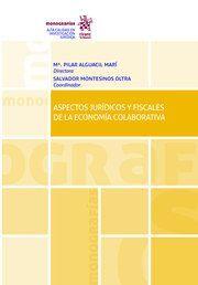 ASPECTOS JURIDICOS Y FISCALES DE LA ECONOMIA COLABORATIVA