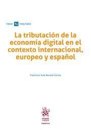 LA TRIBUTACIÓN DE LA ECONOMÍA DIGITAL EN EL CONTEXTO INTERNACIONAL, EUROPEO Y ES