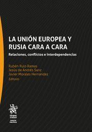 LA UNIÓN EUROPEA Y RUSIA CARA A CARA