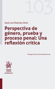 PERSPECTIVA DE GÉNERO, PRUEBA Y PROCESO PENAL