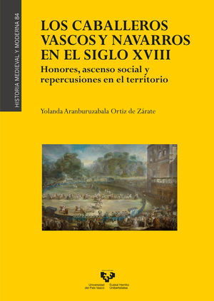 LOS CABALLEROS VASCOS Y NAVARROS EN EL SIGLO XVIII.