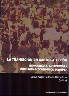 LA TRANSICIÓN EN CASTILLA Y LEÓN.
