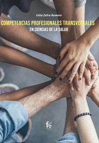 COMPENTENCIAS PROFESIONALES TRANSVERSALES EN CIENCIAS DE LA SALUD