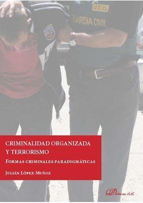 CRIMINALIDAD ORGANIZADA Y TERRORISMO