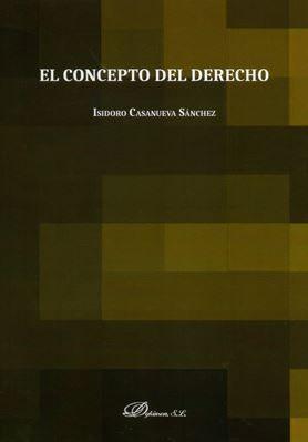 CONCEPTO DEL DERECHO, EL