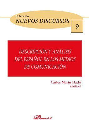 DESCRIPCIÓN Y ANÁLISIS DEL ESPAÑOL EN LOS MEDIOS DE COMUNICACIÓN