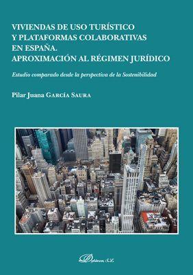VIVIENDAS DE USO TURISTICIO Y PLATAFORMAS COLABORATIVAS EN ESPAÑA