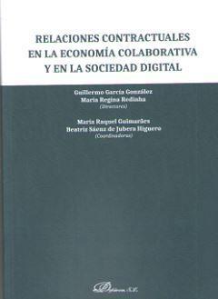 RELACIONES CONTRACTUALES EN LA ECONOMIA COLABORATIVA Y EN LA SOCIEDAD DIGITAL