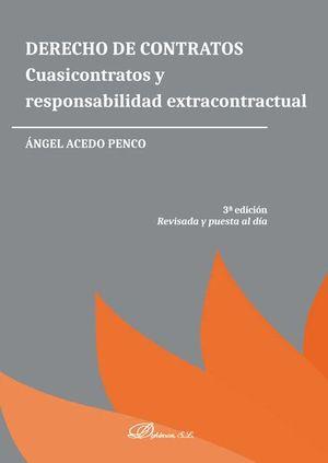 DERECHO DE CONTRATOS CUASICONTRATOS Y RESPONSABILIDAD EXTRACONTRACTUAL 3ª ED. RE