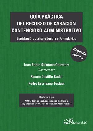 GUIA PRACTICA DEL RECURSO DE CASACION CONTENCIOSO-ADMINISTRATIVO