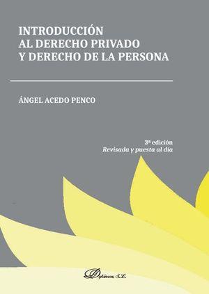 INTRODUCCION AL DERECHO PRIVADO Y DERECHO DE LA PERSONA (3ª ED. 2019)