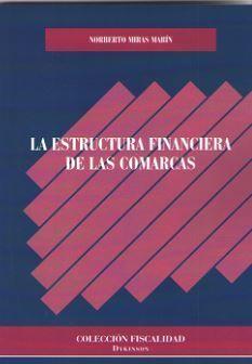ESTRUCTURA FINANCIERA DE LAS COMARCAS, LA