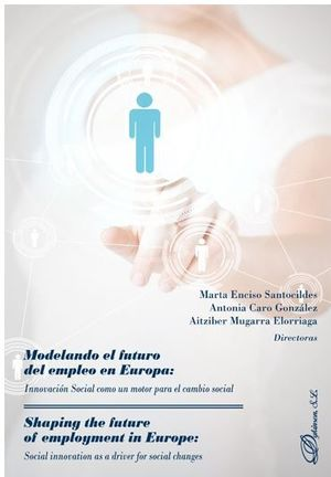 MODELANDO EL FUTURO DEL EMPLEO EN EUROPA: INNOVACION SOCIAL COMO UN MOTOR PARA E