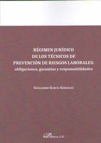 REGIMEN JURIDICO DE LOS TECNICOS DE PREVENCION DE RIESGOS LABORAL