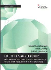 COGE DE LA MANO A LA ARTRITIS: PROGRAMA DE EDUCACION GRUPAL DESDE