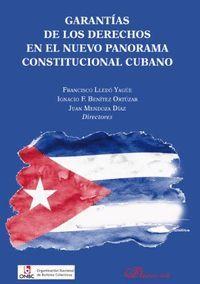 GARANTIAS DE LOS DERECHOS EN EL NUEVO PANORAMA CONSTITUCIONAL CUBANO