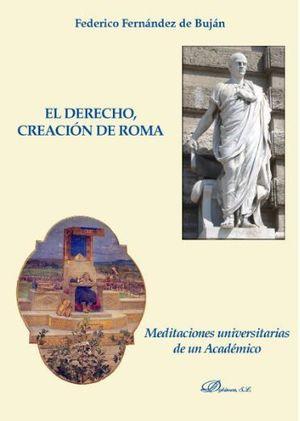 EL DERECHO CREACION DE ROMA