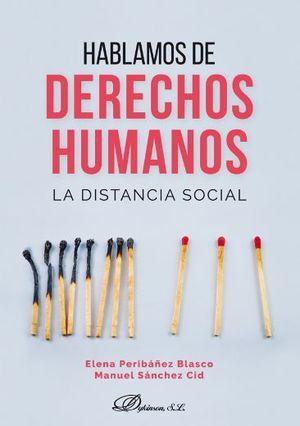 HABLAMOS DE DERECHOS HUMANOS. LA DISTANCIA SOCIAL