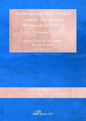 LA BÚSQUEDA DE LA VERDAD A TRAVÉS DEL TIEMPO. VOLUMEN 1