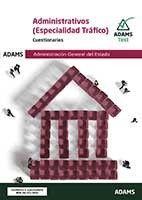 ADMINISTRATIVOS (ESPECIALIDAD TRAFICO) CUESTIONARIOS