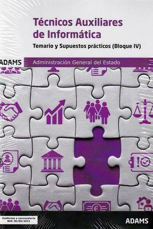 TECNICOS AUXILIARES DE INFORMATICA - TEMARIO Y SUPUESTOS PRACTCOS ( BLOQUE IV)