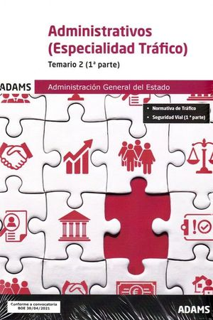 ADMINISTRATIVOS - TEMARIO 2 ( ESPECIALIDAD TRAFICO) - 1º Y 2ª PARTE