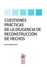 CUESTIONES PRACTICAS DE LA DILIGENCIAS DE RECONSTRUCCION DE HECHOS