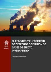 EL REGISTRO Y EL COMERCIO DE DERECHOS DE EMISION DE GASES DE EFECTO INVERNADERO