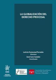 LA GLOBALIZACION DEL DERECHO PROCESAL