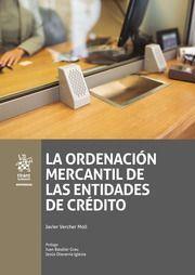 LA ORDENACIÓN MERCANTIL DE LAS ENTIDADES DE CRÉDITO.