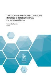 TRATADO DE ARBITRAJE COMERCIAL INTERNO E INTERNACIONAL EN IBEROAMERICA