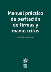MANUAL PRACTICO DE PERITACION DE FIRMAS Y MANUSCRITOS