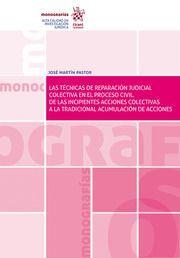 LAS TECNICAS DE REPARACION JUDICIAL COLECTIVA EN EL PROCESO CIVIL