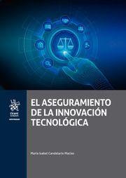 EL ASEGURAMIENTO DE LA INNOVACION TECNOLOGICA
