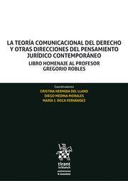 LA TEORÍA COMUNICACIONAL DEL DERECHO Y OTRAS DIRECCIONES DEL PENSAMIENTO JURÍDICO CONTEMPORÁNEO