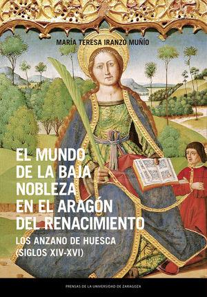 EL MUNDO DE LA BAJA NOBLEZA EN EL ARAGON DEL RENACIMIENTO
