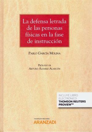LA DEFENSA LETRADA DE LAS PERSONAS FISICAS EN LA FASE DE INSTRUCCION