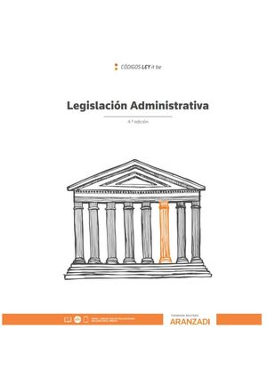 LEGISLACION ADMINISTRATIVA (LEYITBE) 4ª ED. 2020