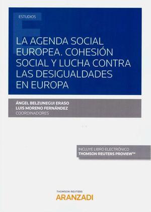 LA AGENDA SOCIAL EUROPEA. COHESION SOCIAL Y LUCHA CONTRA LAS DESIGUALDADES EN EUROPA