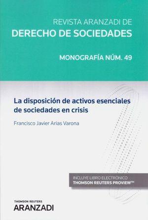 LA DISPOSICIÓN DE ACTIVOS ESENCIALES DE SOCIEDADES EN CRISIS