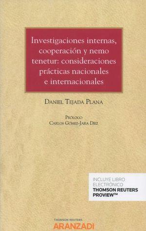 INVESTIGACIONES INTERNAS, COOPERACION Y NEMO TENETUR: