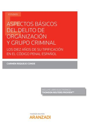 ASPECTOS BASICOS DEL DELITO DE ORGANIZACION Y GRUPO CRIMINAL