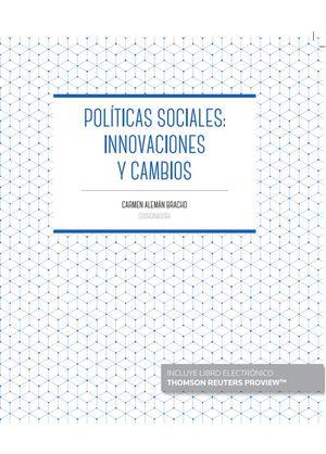 POLITICAS SOCIALES INNOVACIONES Y CAMBIOS