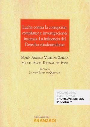 LUCHA CONTRA LA CORRUPCIÓN COMPLIANCE E INVESTIGACIONES INTERNAS.