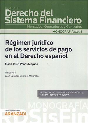 REGIMEN JURIDICO DE LOS SERVICIOS DE PAGO EN EL DERECHO ESPAÑOL