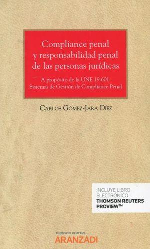 COMPLIANCE PENAL Y RESPONSABILIDAD PENAL DE LAS PERSONAS JURIDICA